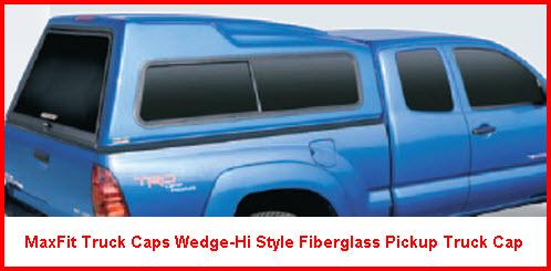 Maxfit Truck Caps Wedge Hi Design Fiberglass Pickup Truck Cap or Topper