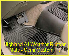 Highland Rubber Floor Mats provide a Semi Custom Fit for your car or truck. Better than a universal car mat fit!