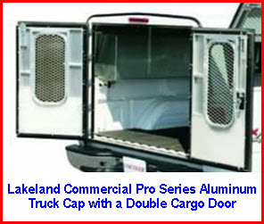 Lakeland Commercial Aluminum Truck Cap with two rear doors