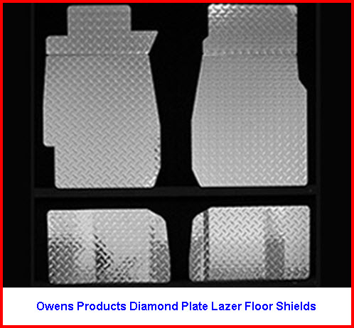 Owens Products Diamond Plate Lazer Floor Shields are made from Aluminum and laser cut to size.
