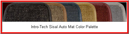 Intro Tech Sisal Car Mat is a Perfect Fit. Made from Brazilian Sisal and good old American know how. An environmentally sound car floor mat.