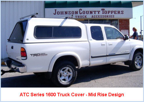 ATC Series 1600 Truck Cap. This truck cover is a mid rise design and you can get cool LED's built on.